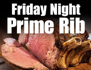 Friday Night Prime Rib